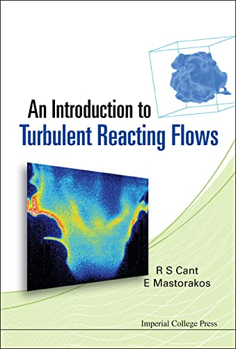 9781860947780: An Introduction to Turbulent Reacting Flows