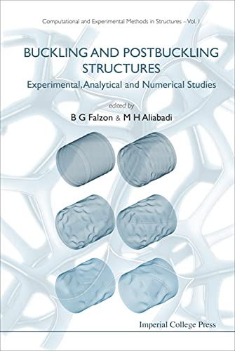 9781860947940: Buckling and Postbuckling Structures: Experimental, Analytical and Numerical Studies (Computational and Experimental Methods)