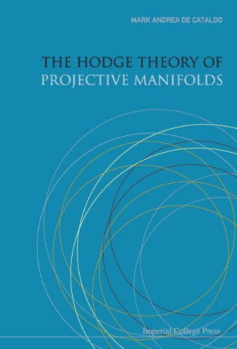 9781860948657: The Hodge Theory of Projective Manifolds
