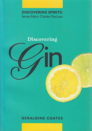 Discovering Gin (United Distiller's Discovering Spirits): Rootes, Nicholas