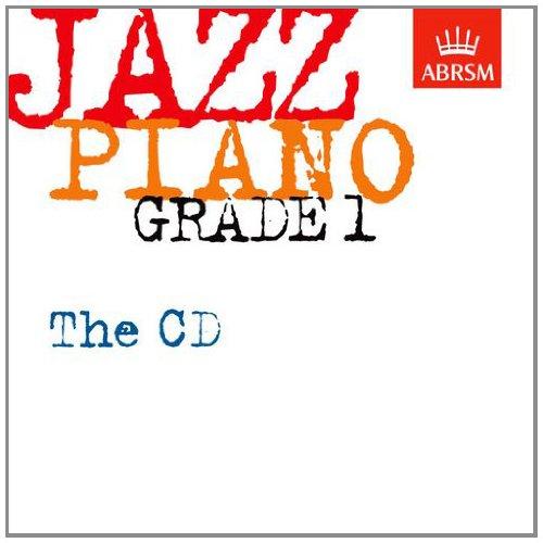 Jazz Piano Grade 1: The CD (Abrsm Exam Pieces): ABRSM