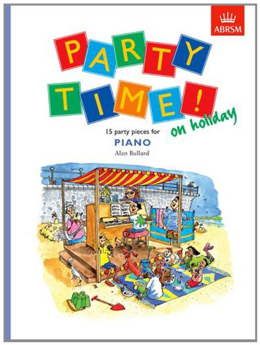 9781860960697: Party Time! on holiday: 15 party pieces for piano