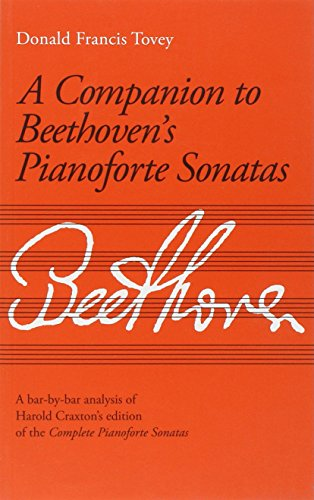 Companion to Beethoven's Piano Sonatas (Analysis): Tovey, Sir Donald