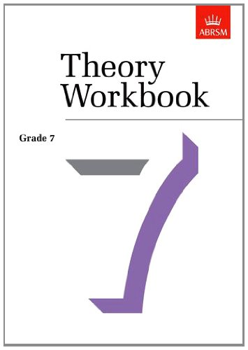 Theory Workbook Grade 7: Crossland, Anthony; Greaves, Terence