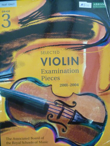 9781860961212: Selected Violin Examination Pieces 2001-2004: Grade 3