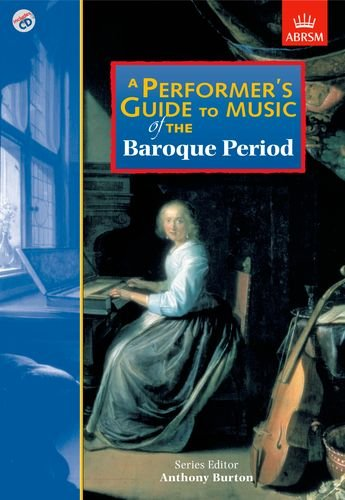 9781860961922: A Performer's Guide to Music of the Baroque Period (Performer's Guides (ABRSM))