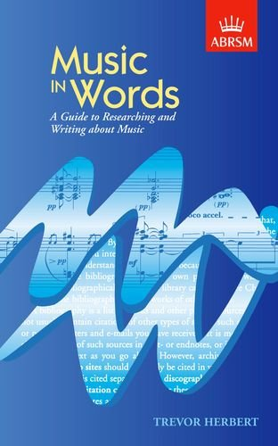 9781860962363: Music in Words: A Guide to Researching and Writing about Music