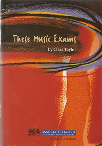 9781860962387: These music exams