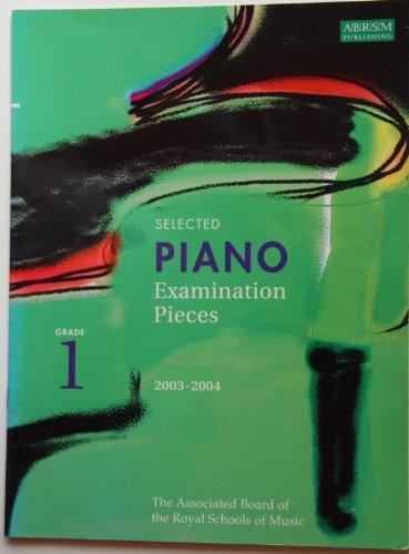 9781860962646: Selected Piano Examination Pieces 2003-2004: Grade 1