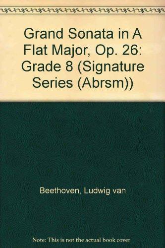 Grand Sonata in A Flat Major, Op.: Beethoven, Ludwig van
