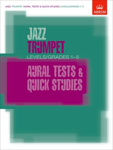 9781860963377: Jazz Trumpet Aural Tests and Quick Studies Levels/Grades 1-5 (ABRSM Exam Pieces)