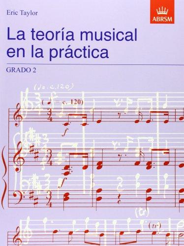 9781860963513: La teoría musical en la práctica Grado 2: Spanish edition (Music Theory in Practice (ABRSM))