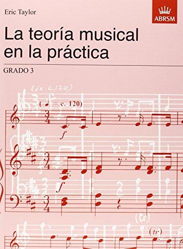 9781860963520: La teoría musical en la práctica Grado 3: Spanish Edition (Music Theory in Practice (ABRSM))