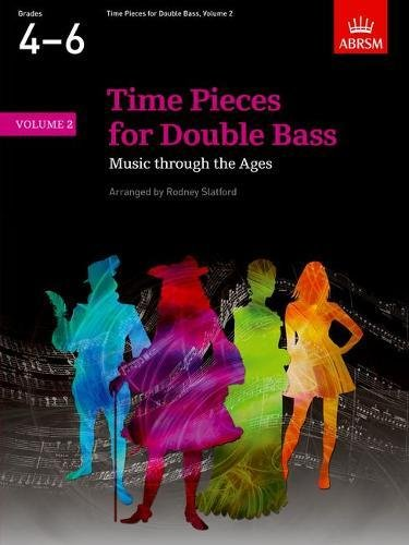 Time Pieces for Double Bass: v. 2 (Time Pieces (Abrsm)): Slatford, Rodney