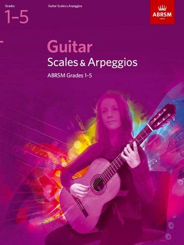 Guitar Scales and Arpeggios, Grades 1-5: ABRSM
