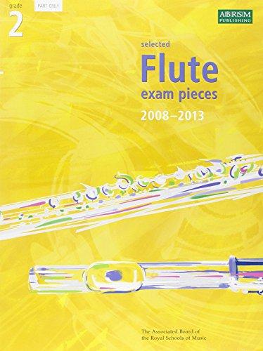 9781860968327: Selected Flute Exam Pieces 2008-2013, Grade 2 Part (ABRSM Exam Pieces)