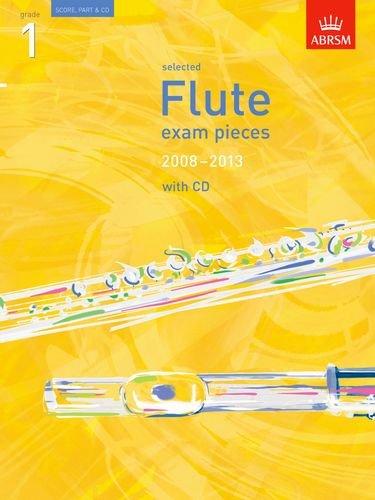 9781860968365: Selected Flute Exam Pieces 2008-2013, Grade 1 Score, Part & CD (ABRSM Exam Pieces)