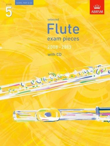 9781860968402: Selected Flute Exam Pieces 2008-2013, Grade 5 Score, Part & CD (ABRSM Exam Pieces)
