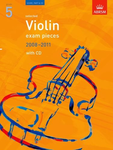 9781860968686: Selected Violin Exam Pieces 2008-2011, Grade 5, Score, Part & CD: Grade 5 Score, Part and CD (ABRSM Exam Pieces)