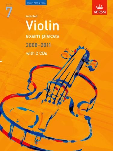 9781860968709: Selected Violin Exam Pieces 2008-2011, Grade 7, Score, Part & 2CDs: Grade 7 Score, Part and CD (ABRSM Exam Pieces)