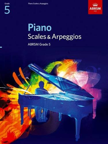 9781860969171: Piano Scales & Arpeggios, Grade 5 (ABRSM Scales & Arpeggios)