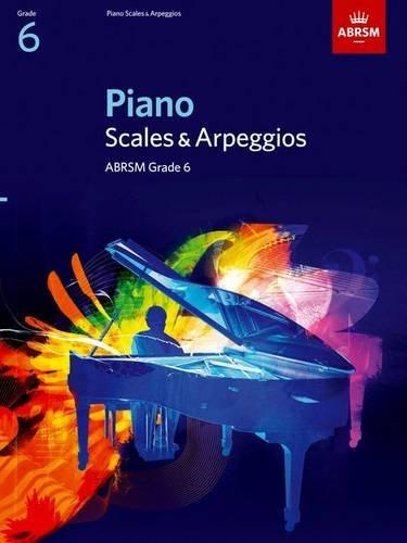 9781860969188: Piano Scales & Arpeggios, Grade 6 (ABRSM Scales & Arpeggios)