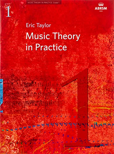 Music Theory in Practice, Grade 1: Eric Taylor