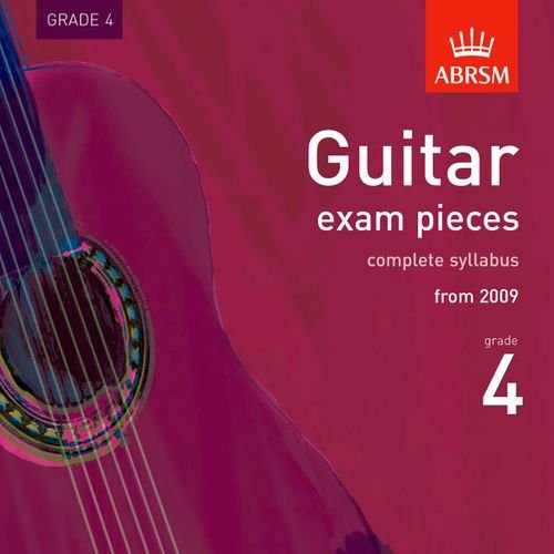 9781860969539: Guitar Exam Pieces 2009 CD, ABRSM Grade 4: The complete syllabus starting 2009 (ABRSM Exam Pieces)