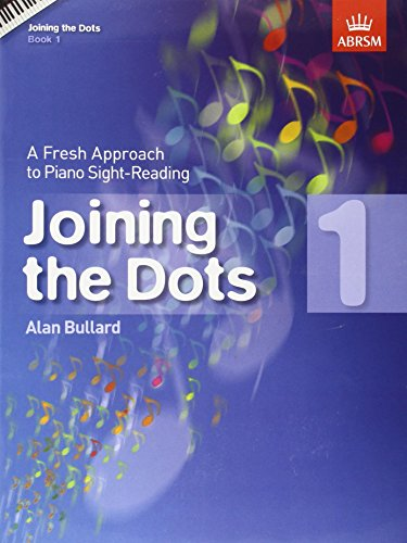9781860969768: Joining the Dots, Book 1 (Piano): A Fresh Approach to Piano Sight-Reading (Joining the dots (ABRSM))