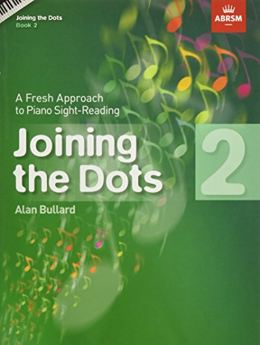 9781860969775: Joining the Dots, Book 2 (Piano): A Fresh Approach to Piano Sight-Reading (Joining the dots (ABRSM))