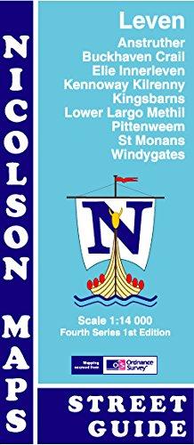 Leven Street Guide: Anstruther, Buckhaven, Crail, Elie,: M. V. Nicolson