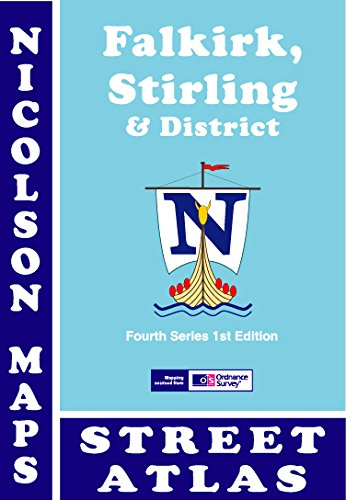 Falkirk, Stirling and District Street Atlas: Including: Malcolm Nicolson, Val