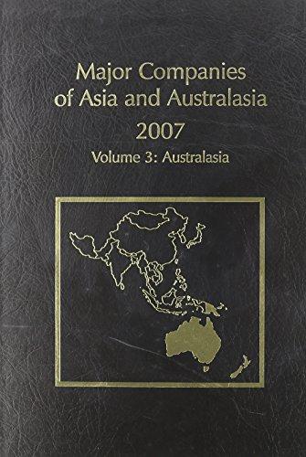 9781860994883: Major Companies of Asia & Australasia 2007 23 V3: Australasa (Major Companies of Asia & Australasia: Vol. 3: Australasia - Australia, New Zealand, & Papua)