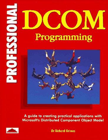 Professional Dcom Programming: Richard Grimes