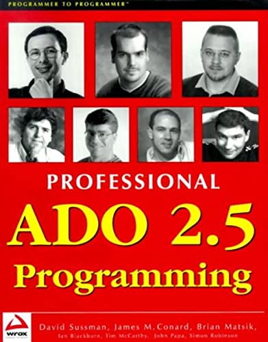 Professional ADO 2.5 Programming (Wrox Professional Guide): Conard, James, Blackburn,