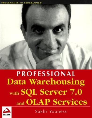 9781861002815: Professional Data Warehousing with SQL Server 7.0 and OLAP Services
