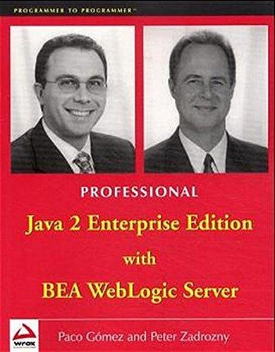 Professional J2EE Programming with BEA WebLogic Server: Gomez, Paco, Zadrozny,