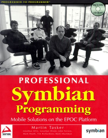 Professional Symbian Programming: Mobile Solutions on the: Jonathan Allin, Martin
