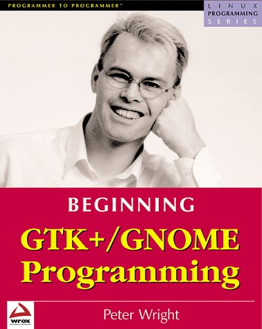9781861003812: Beginning GTK+ and GNOME