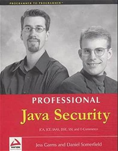 Professional Java Security (Programmer to Programmer): Garms, Jess; Somerfield,