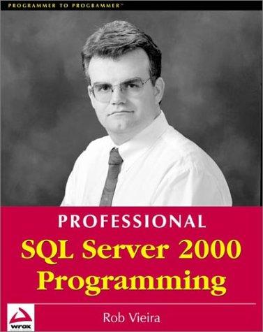 9781861004482: Professional SQL Server 2000 Programming