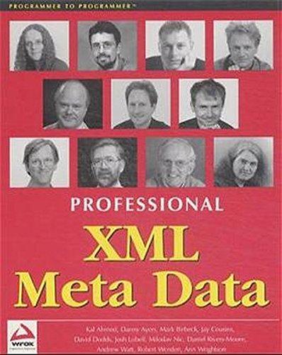 Professional XML Meta Data: Ahmed, Kal, Rivers-Moore,