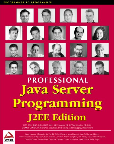 Professional Java Server Programming J2EE Edition (9781861004659) by Subrahmanyam Allamaraju; Andrew Longshaw; Daniel O'Connor; Gordon Van Huizen; Jason Diamond; John Griffin; Mac Holden; Marcus Daley; Mark Wilcox;...