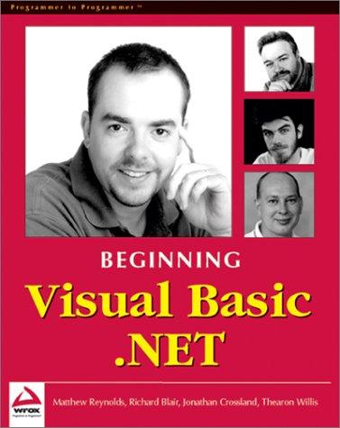Beginning Visual Basic .NET: Matthew Reynolds, Jonathan