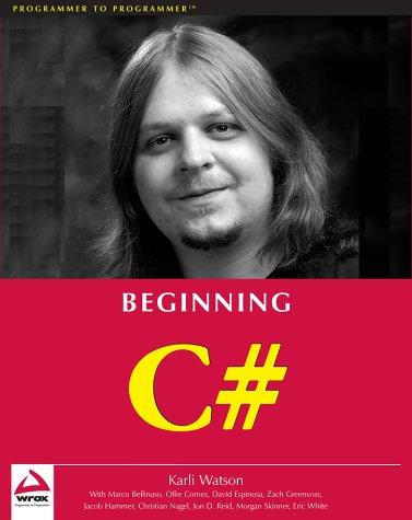 Beginning C#: Karli Watson, Eric
