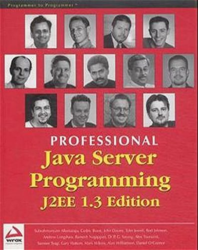 Professional Java Server Programming J2EE, 1.3 Edition: Subrahmanyam Allamaraju, Cedric Beust, Marc...
