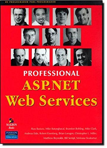 9781861005458: Professional ASP.NET Web Services