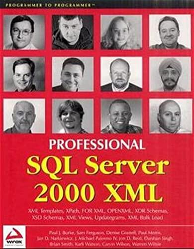 Professional SQL Server 2000 XML: Paul J. Burke,