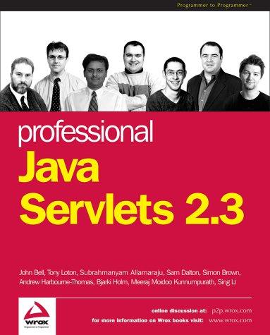 Professional Java Servlets 2.3: Andrew Harbourne-Thomas, Sam
