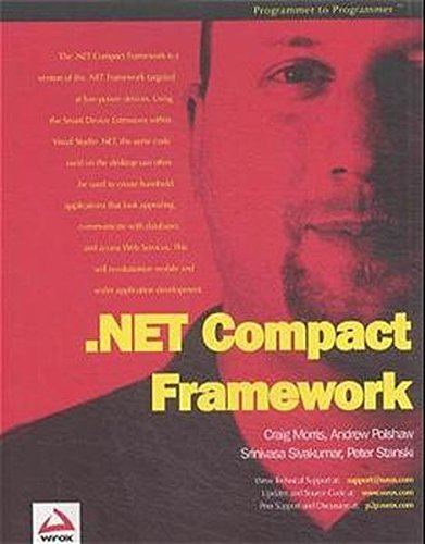 .NET Compact Framework (1861007000) by Peter Stanski; Craig Morris; Srinivasa Sivakumar; Andrew Polshaw